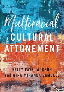 Multiracial Cultural Attunement.png