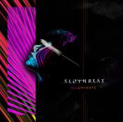 SLOTHREAT / ILLUMINATE