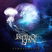 The Birth Of Envy / SYNESTHESIA