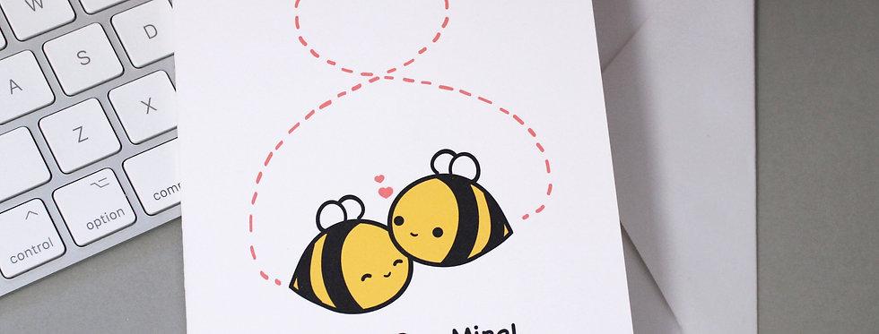 Please Bee Mine! -- Greeting Card