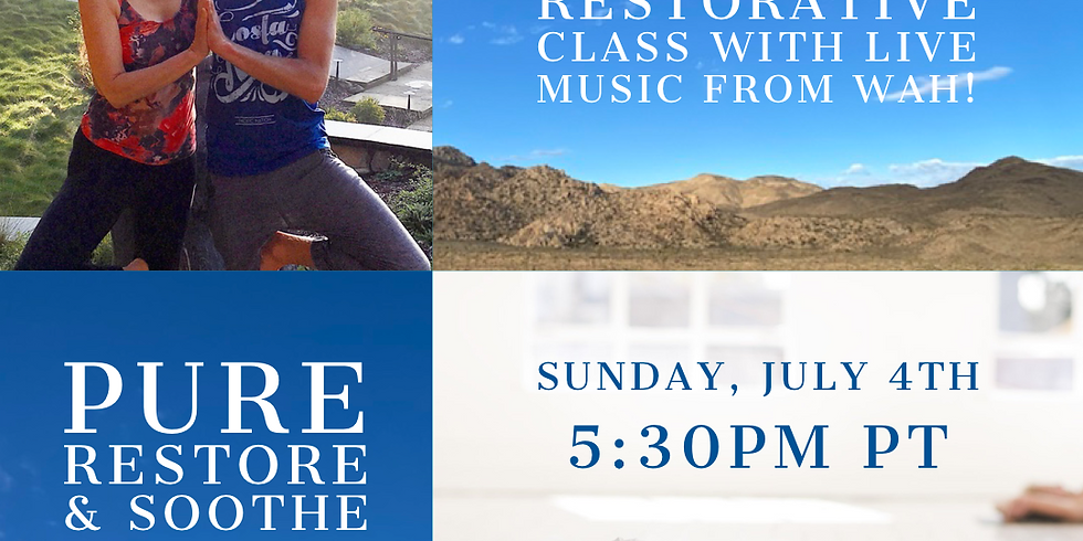 Pure Restore & Soothe with live music from Wah!