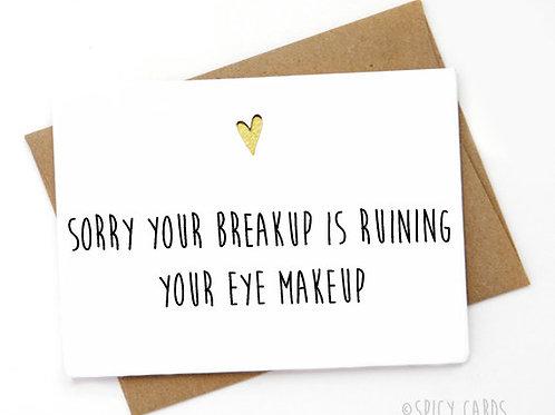 Sorry your breakup is ruining your eye makeup