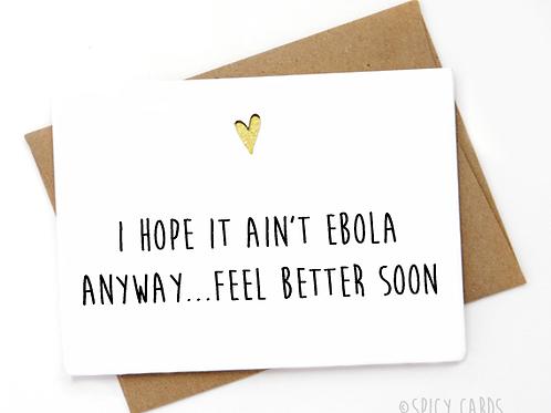 I hope it ain't ebola. Feel better soon