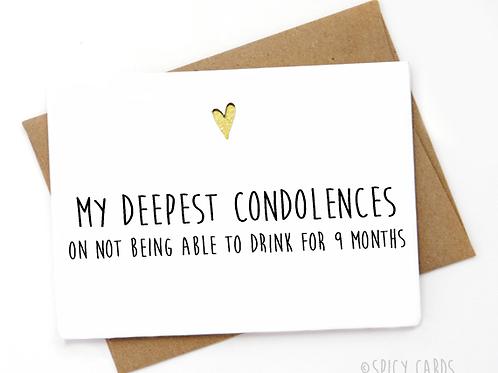 Baby shower ~ My Deepest Condolences