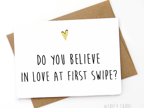 Tinder -  Do you believe in love at first swipe?