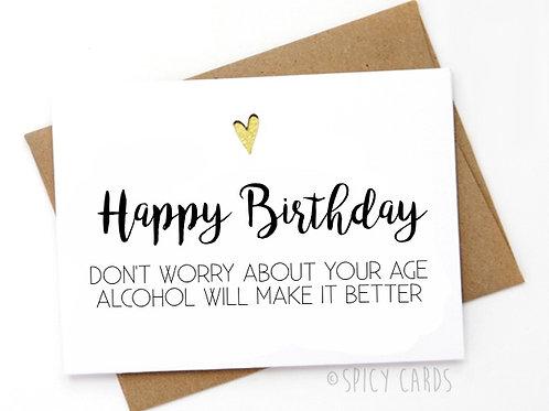 Happy Birthday- Don't worry..