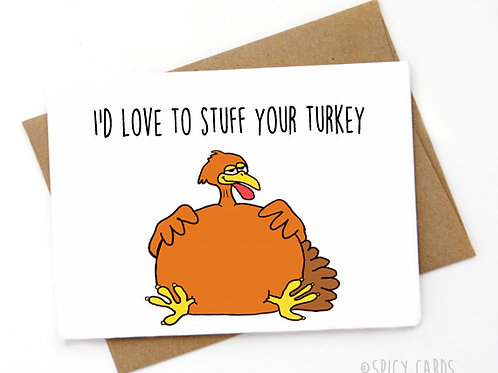 I'd love to stuff your turkey