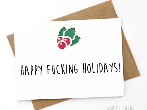 Happy Fucking Holidays!