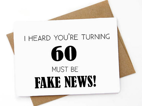 60th Birthday Must Fake News