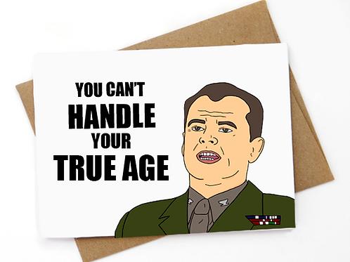 A few good men - You can't handle your true age