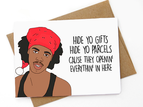 Hide yo gifts hide yo parcels