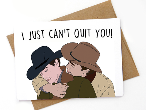 Brokeback mountain - I Just can't quit you!