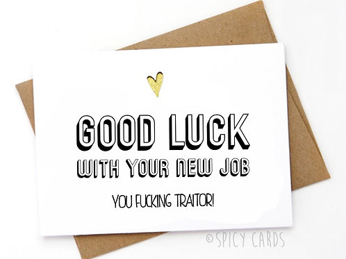 Good Luck with your New Job.