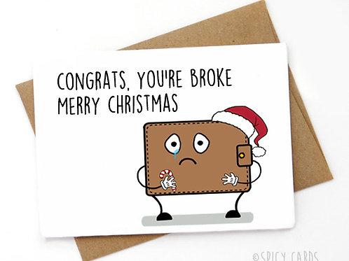 Congrats you're broke. Merry Christmas