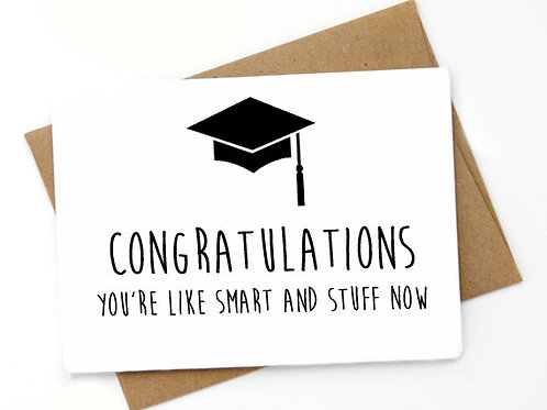 Congratulations you're like smart and stuff now.