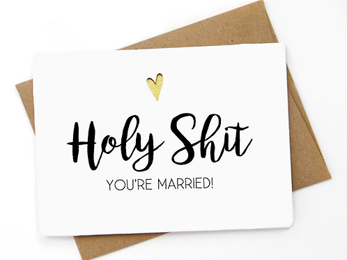 Holy Shit You're Married!