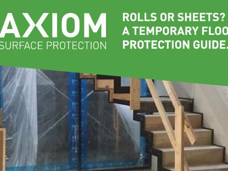 ROLLS OR SHEETS? A TEMPORARY FLOOR PROTECTION GUIDE.