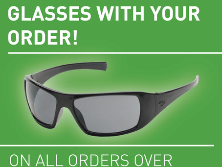 FREE SHADED SAFETY GLASSES WITH YOUR ORDER IN OCTOBER 2020!