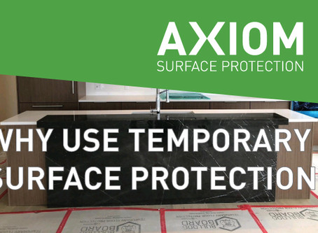 WHY USE TEMPORARY SURFACE PROTECTION?