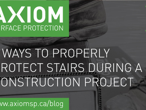 6 WAYS TO PROPERLY PROTECT STAIRS DURING A CONSTRUCTION PROJECT