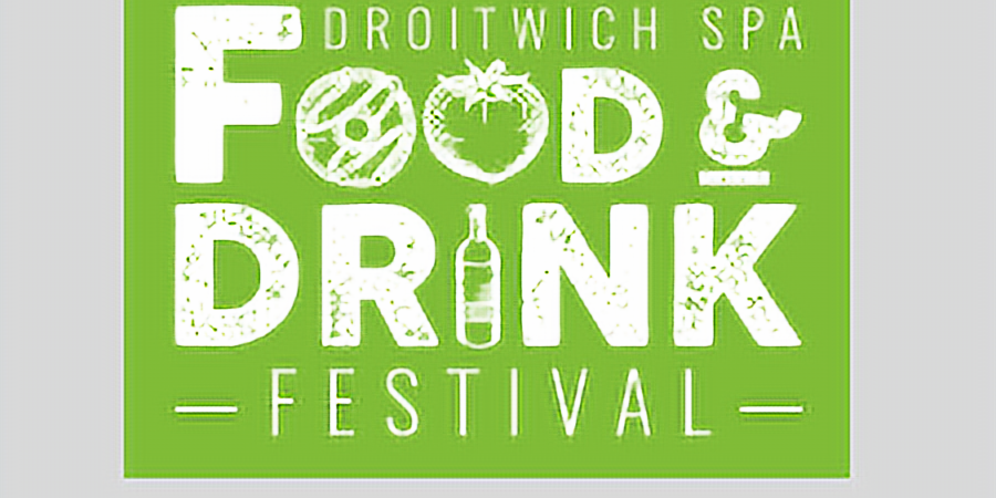 CANCELLED DUE TO COVID-19 - Droitwich Food and Drink Festival 2020