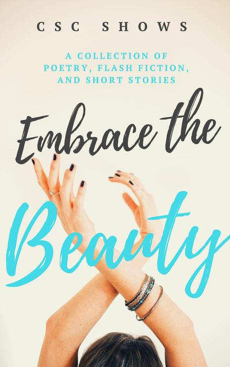 Embrace the Beauty