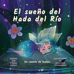 Spanish River Fairy's Dream ebook cover.