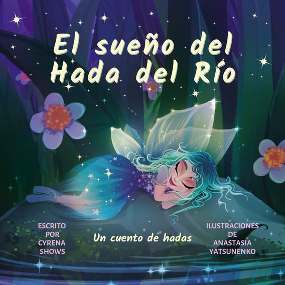 El sueno del Hada del Rio