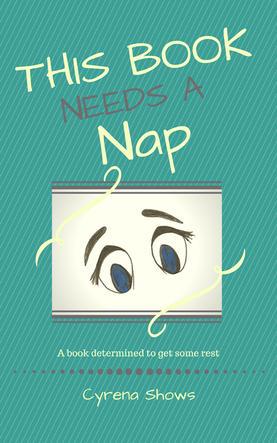 This Book Needs a Nap