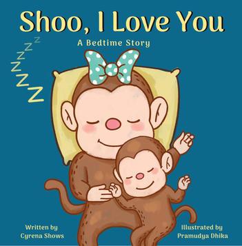 Shoo, I Love You