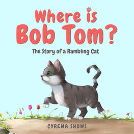 Where is Bob Tom?