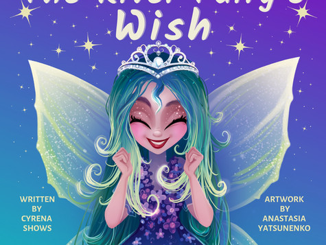 The River Fairy's Wish: A Lyrical Fairy Tale Released
