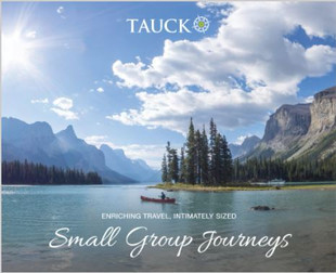 Tauck Small Group Journeys 2021