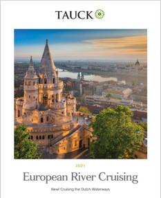 Tauck European River Cruising 2021