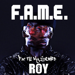 F.A.M.E: For All My Enemies