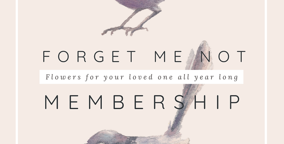 Forget Me Not Membership
