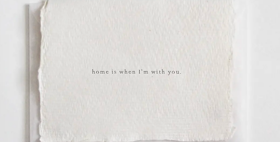 home is when i'm with you mini card