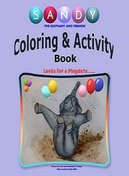 Sandy the Elephant and Friends Coloring Book!!