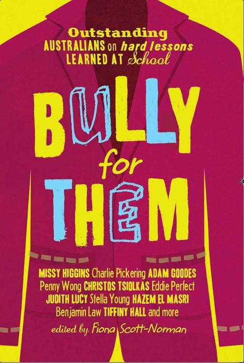 Bully For Them, 2015.