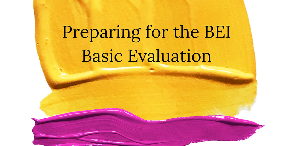 Preparing for the BEI Basic Evaluation