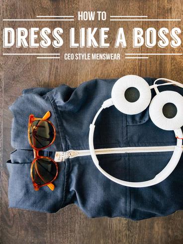 How to Dress Like a Boss