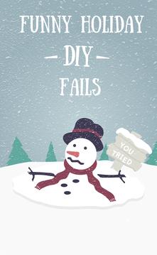 Holiday DIY Fails