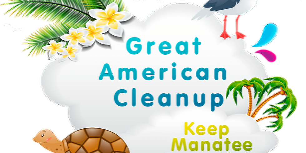 Great American Cleanup Countywide-Anna Maria Island, Braden River, Bradenton and Palmetto