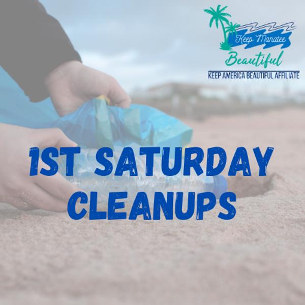Manatee Beach 1st Saturday Cleanup