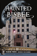 Liven Up: 'Haunted Bisbee' details history, horror