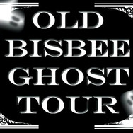 Old Bisbee Ghost Tours