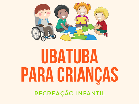 Recreação Infantil em Ubatuba