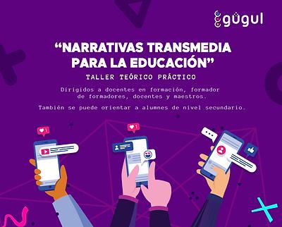Taller de narrativa transmedia para la educación.png