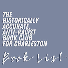 The Historically Accurate, Anti-Racist Book Club List