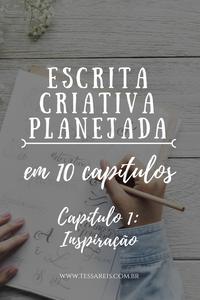 Escrita Criativa Planejada | Tessa Reis